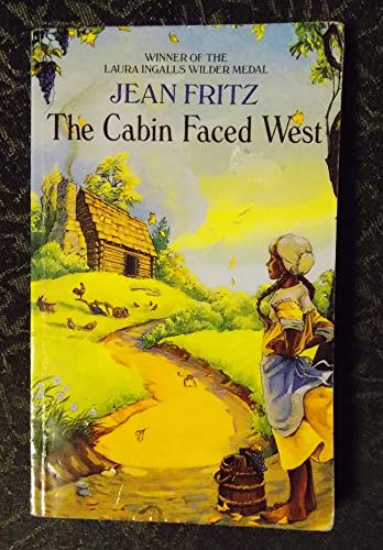 The Cabin Faced West By Jean Fritz 059098098x 9780590980982
