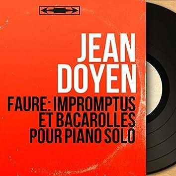 Fauré: Impromptus et bacarolles pour piano solo (Mono Version)