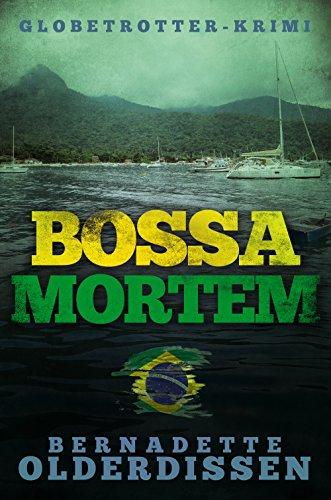 Bossa Mortem (Globetrotter-Krimi-Serie)