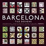 Barcelona Tile Designs (Agile Rabbit Editions)