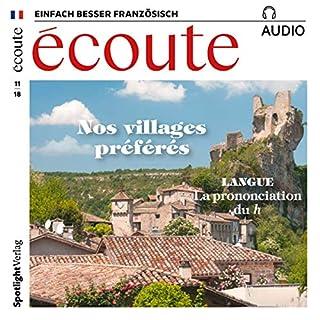 Écoute Audio - Nos villages préférés. 11/2018     Französisch lernen Audio - Unsere Lieblingsorte              Autor:                                                                                                                                 div.                               Sprecher:                                                                                                                                 div.                      Spieldauer: 1 Std. und 1 Min.     1 Bewertung     Gesamt 5,0