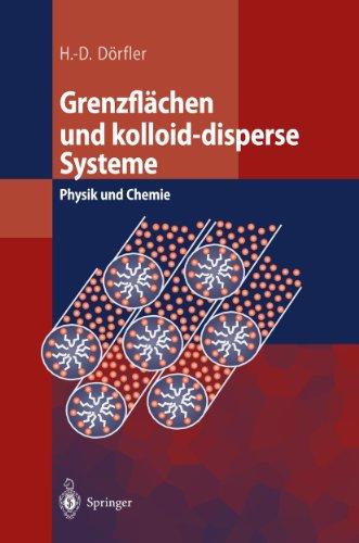 Grenzflächen und kolloid-disperse Systeme: Physik und Chemie