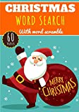 Christmas Word Search: Practice Workbook For Adults | 60 Puzzles of Word Search & Scramble | Find more than 400 words on Christmas Party, Santa Claus, ... Christmas Presents, Christmas tree and More.