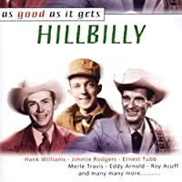 Hillbilly-As Good As It Gets