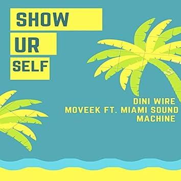 Show Ur Self