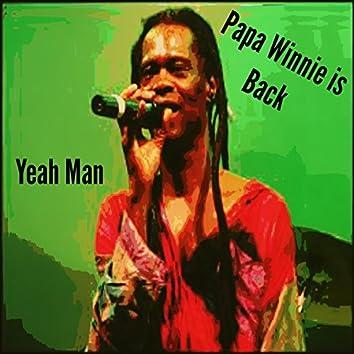 Papa Winnie Is Back (Yeah Man)