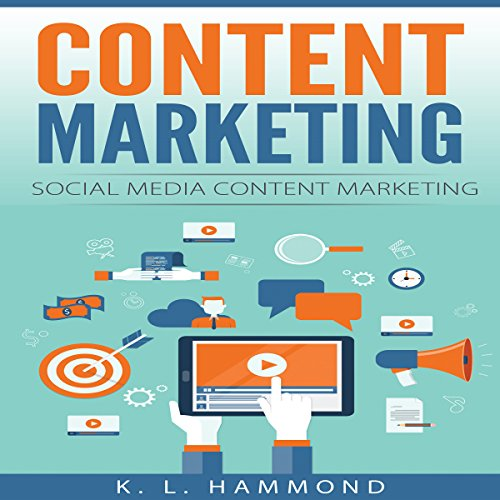 Content Marketing: Social Media Content Marketing audiobook cover art