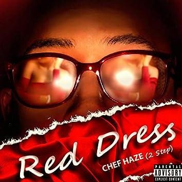Red Dress (2 Step)