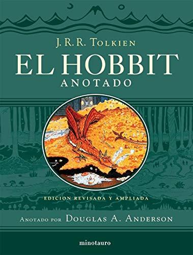 El Hobbit: Edición revisada y ampliada. Anotado por Douglas A. Anderson (Biblioteca J. R. R. Tolkien)