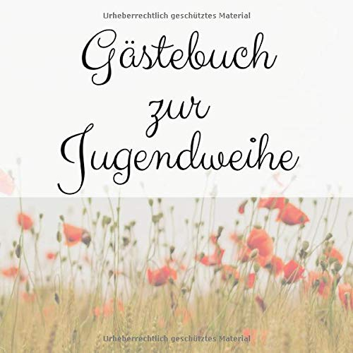 Gästebuch zur Jugendweihe: Erinnerungsbuch zum eintragen von Glückwünschen, 110 Seiten