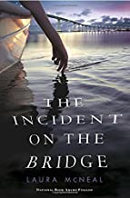 Best the incident on the bridge Reviews