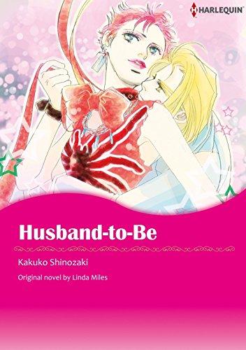 Husband-To-Be: Harlequin comics (English Edition)