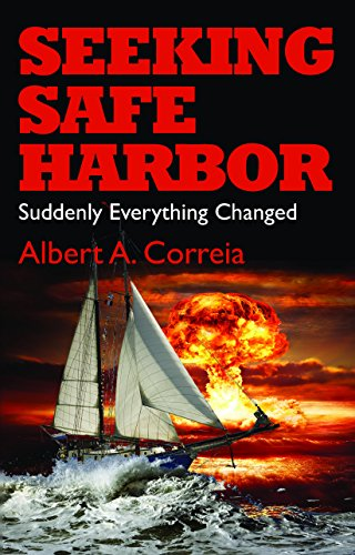 Book: Seeking Safe Harbor - Suddenly Everything Changed (The Seeking Series Book 1) by Albert Correia