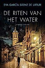 De riten van het water (Trilogie van de witte stad)