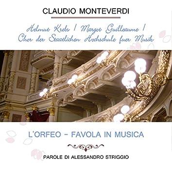 Helmut Krebs / Margot Guilleaume / Chor Der Staatlichen Hochschule Für Musik Play: Claudio Monteverdi: L'orfeo - Favola in Musica, Parole di Alessandro Striggio (Live)