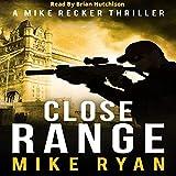 Close Range: The Silencer Series, Book 9