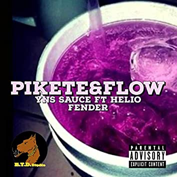 Pikete&Flow (feat. Yns sauce)