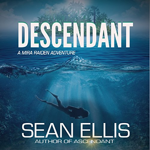 Descendant: A Mira Raiden Adventure audiobook cover art