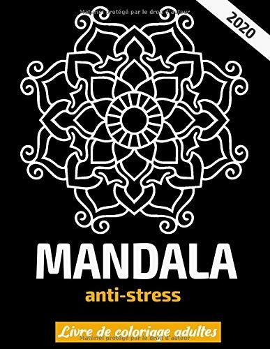 mandala Livre de coloriage adultes anti-stress 2020: 45 mandalas de dessin à la main originaux avec du papier recto PDF Books