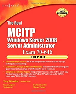 The Real MCTS/MCITP Exam 70-646 Prep Kit: Independent and Complete Self-Paced Solutions