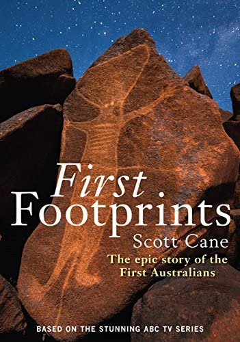 First Footprints The Epic Story of the First Australians product image