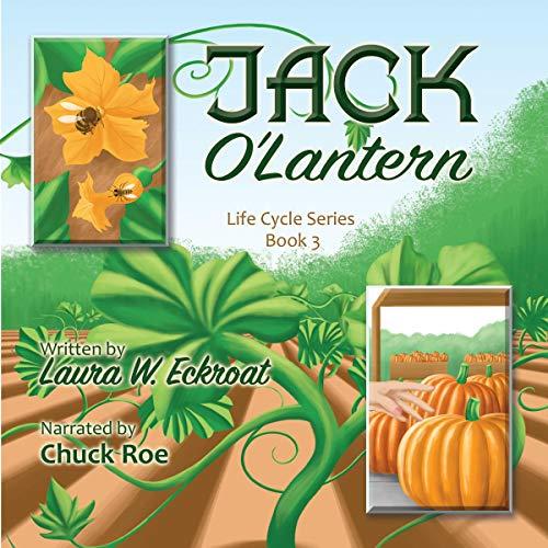 Jack O'Lantern Audiobook By Laura W. Eckroat cover art