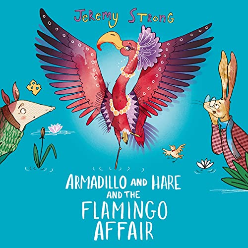 Armadillo and Hare and the Flamingo Affair cover art
