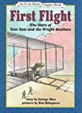 First Flight: The Story of Tom Tate and the Wright Brothers (I Can Read Chapter Books)