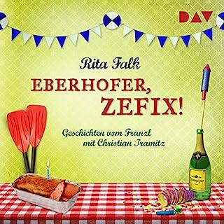 Eberhofer, zefix! Geschichten vom Franzl Titelbild