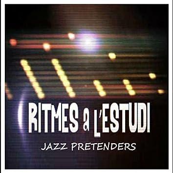 Ritmes a l'Estudi: Jazz Pretenders