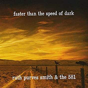 Faster Than the Speed of Dark