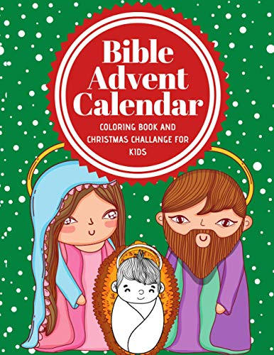 Bible Advent Calendar: Bible Colouring Book and Christmas Challange for Kids | Little Boys and Girls Fun | 2020 Gifts XMas Jezus