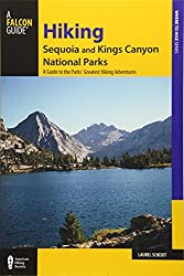 Kings Canyon Camping (Epic Guide) 6 Campgrounds, 5 Hikes, Weather