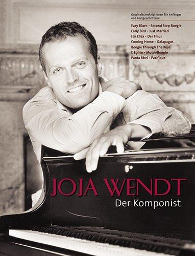 Joja Wendt - der Komponist. Klavier - Noten