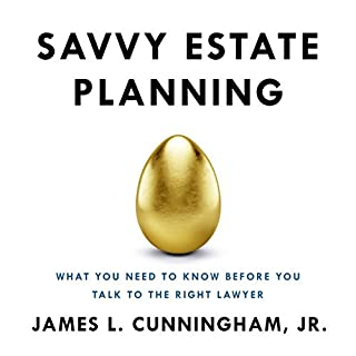 Savvy Estate Planning: What You Need to Know Before You Talk to the Right Lawyer audiobook cover art