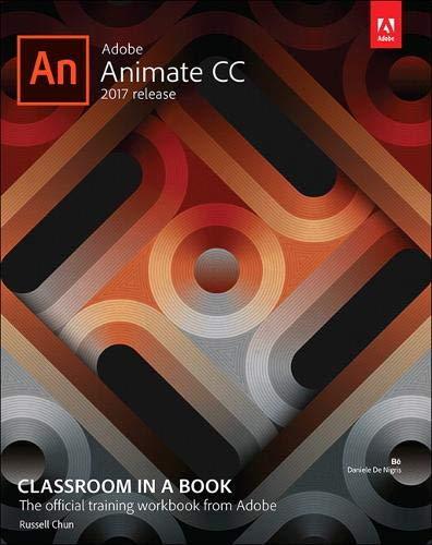 ADOBE ANIMATE CC CLASSROOM IN (Classroom in a Book)