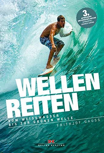 Wellenreiten: Vom Weißwasser bis...