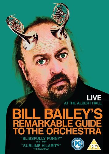 Bill Bailey s Remarkable Guide To The Orchestra [DVD]