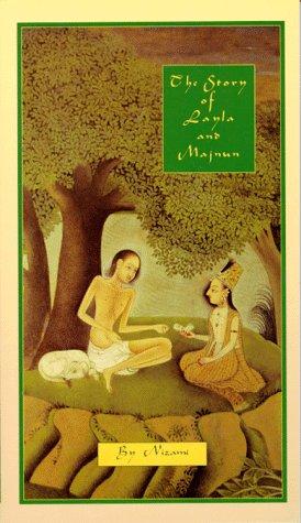 Ganjavi, N: Story of Layla & Majnun