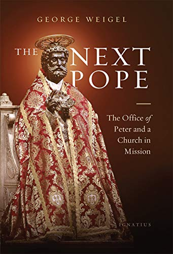 The Next Pope: The Office of Peter and a Church in Mission
