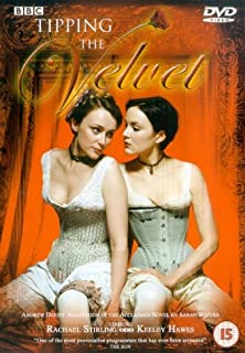 Tipping the Velvet : The Complete BBC Series [2002] [DVD] (B00007DL9J) | Amazon price tracker / tracking, Amazon price history charts, Amazon price watches, Amazon price drop alerts