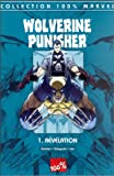 Wolverine Punisher Tome 1 - La révélation