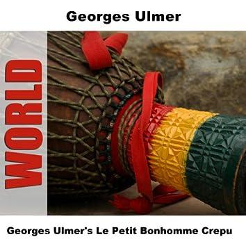 Georges Ulmer's Le Petit Bonhomme Crepu