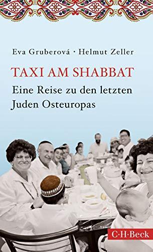 Taxi am Shabbat: Eine Reise zu den letzten Juden Osteuropas