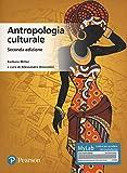 Antropologia culturale. Ediz. MyLab. Con aggiornamento online...