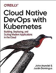 Cloud Native DevOps with Kubernetes