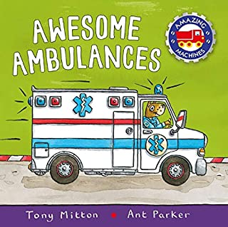 Amazing Machines: Awesome Ambulances