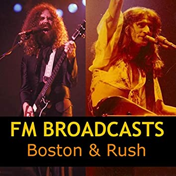 FM Broadcasts Boston & Rush