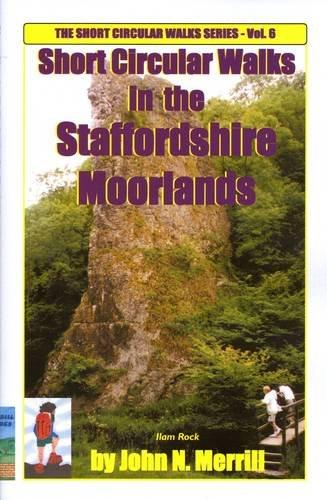 Short Circular Walks in the Staffordshire Moorlands (Short circular walk guides)