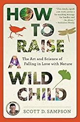 Get HOW TO RAISE A WILD CHILD (AFFILIATE)